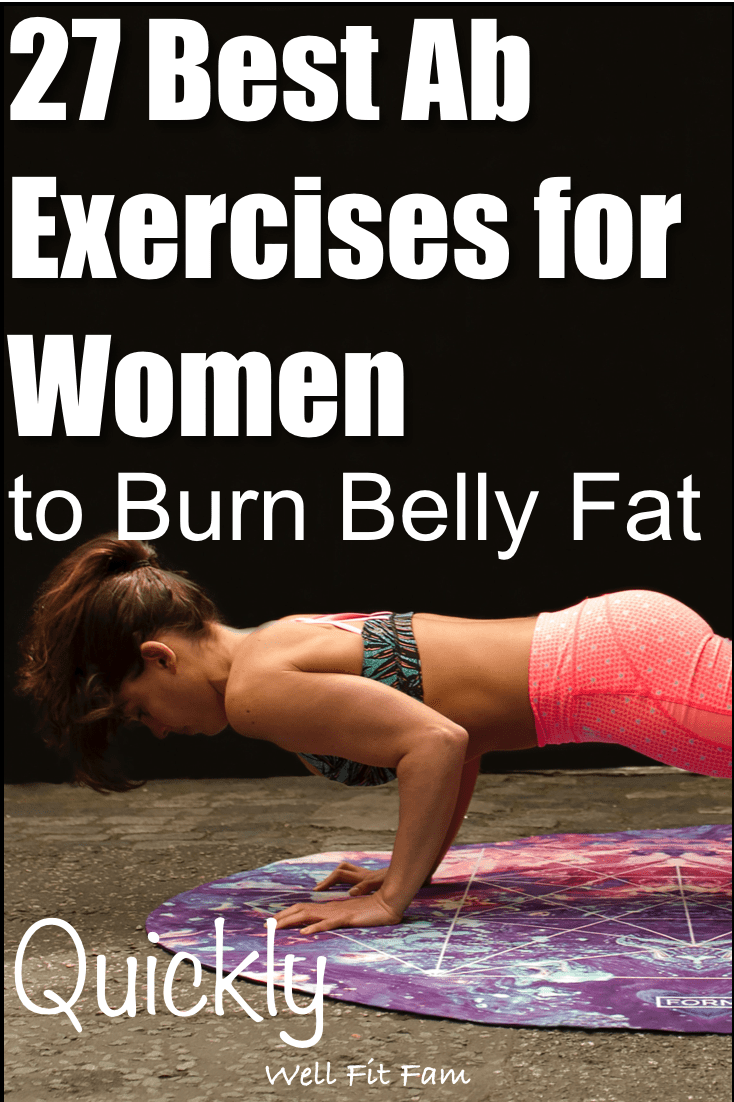 Best ab exercises for women to burn belly fat fast